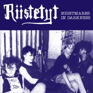 Riistetyt - Nightmares in Darkness LP